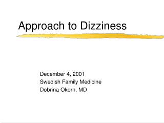 Approach to Dizziness