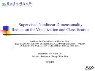 Supervised Nonlinear Dimensionality Reduction for Visualization and Classification