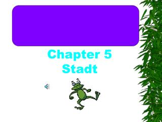 Chapter 5 Stadt