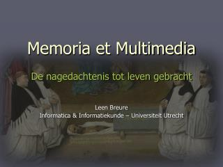 Memoria et Multimedia
