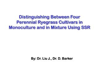 Distinguishing Between Four Perennial Ryegrass Cultivars in Monoculture and in Mixture Using SSR
