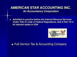 AMERICAN STAR ACCOUNTING INC. An Accountancy Corporation