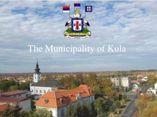 The Municipality of Kula