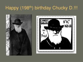 Happy (198 th ) birthday Chucky D.!!!