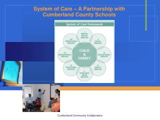 System of Care – A Partnership with Cumberland County Schools