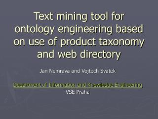 Text mining tool for ontology engineering based on use of product taxonomy and web directory