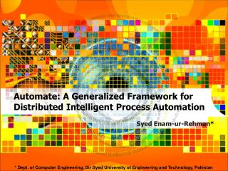 Automate: A Generalized Framework for Distributed Intelligent Process Automation