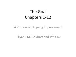 The Goal Chapters 1-12