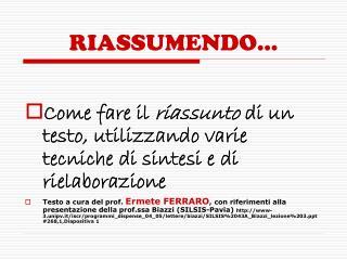 RIASSUMENDO...