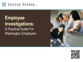 Employee Investigations : A Practical Guide For Washington Employers