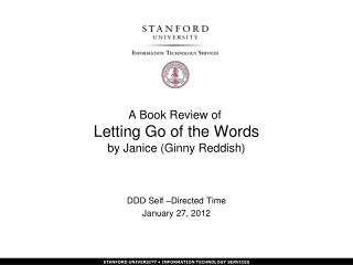 A Book Review of Letting Go of the Words by Janice (Ginny Reddish)