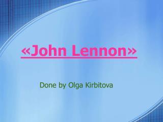 « John Lennon »