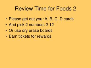 Review Time for Foods 2