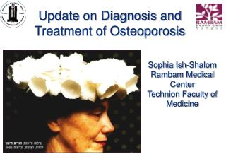 Sophia Ish-Shalom Rambam Medical Center Technion Faculty of Medicine