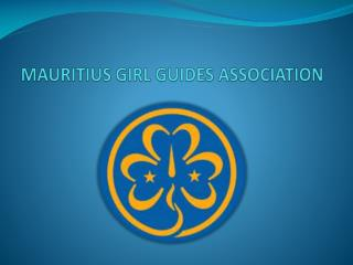MAURITIUS GIRL GUIDES ASSOCIATION