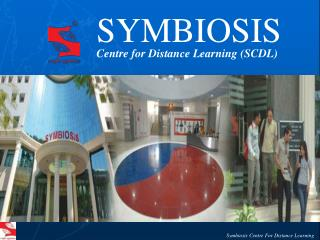 SYMBIOSIS Centre for Distance Learning (SCDL)
