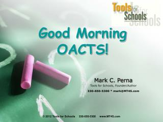 Good Morning OACTS!