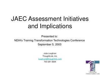 JAEC Assessment Initiatives and Implications