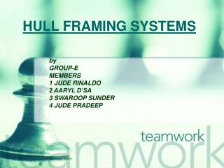 HULL FRAMING SYSTEMS