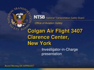 Colgan Air Flight 3407 Clarence Center, New York