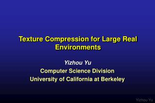Texture Compression for Large Real Environments