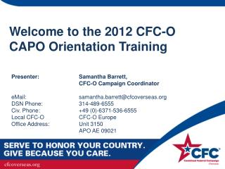Welcome to the 2012 CFC-O CAPO Orientation Training
