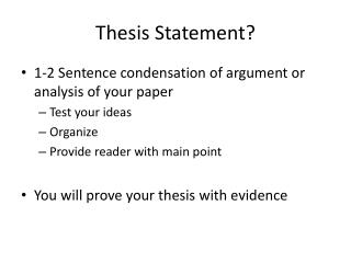 Thesis Statement?