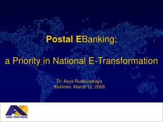 Postal E Banking:  a Priority in National E-Transformation