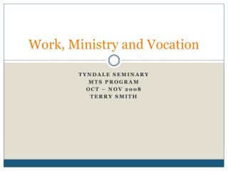 Work, Ministry and Vocation