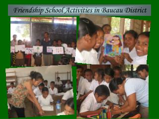 Friendship School Activities in Baucau District