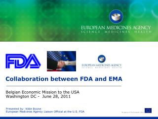 Collaboration between FDA and EMA