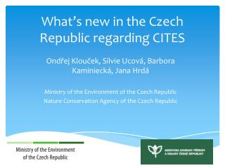 What 's  new in the Czech Republic regarding CITES