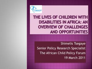 The lives of children with disabilities in Africa: an overview of challenges and opportunities