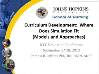 Curriculum Development:  Where Does Simulation Fit  (Models and Approaches)