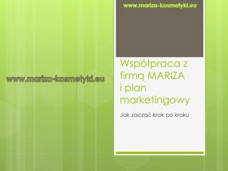 Współpraca z firmą MARIZA i plan marketingowy
