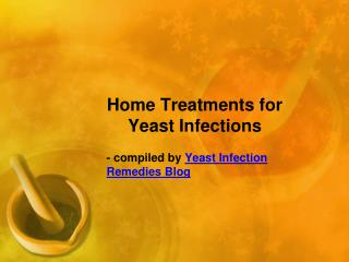 Home Treatments for Yeast Infections