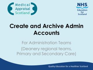 Create and Archive Admin Accounts