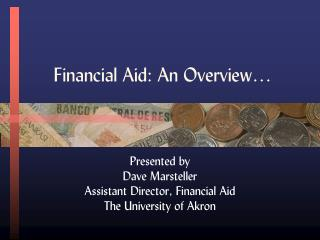 Financial Aid: An Overview…