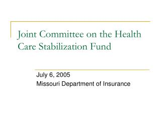 Joint Committee on the Health Care Stabilization Fund