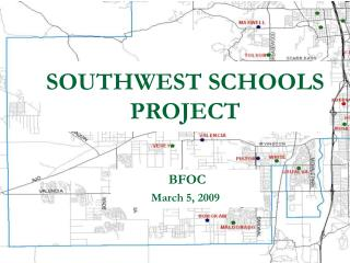 SOUTHWEST SCHOOLS PROJECT
