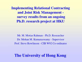 Implementing Relational Contracting  and Joint Risk Management -  survey results from an ongoing  Ph.D. research project