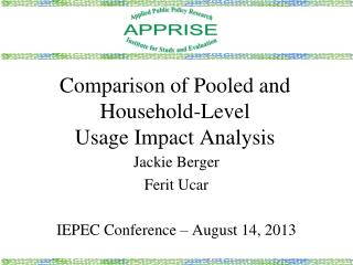 Comparison of Pooled and Household-Level  Usage Impact Analysis