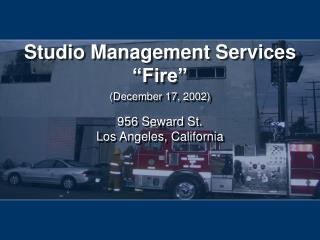 """Studio Management Services """"Fire"""""""