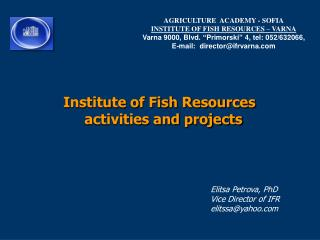 Institute of Fish Resources activities and projects