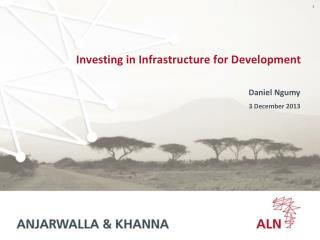 Investing in Infrastructure for Development