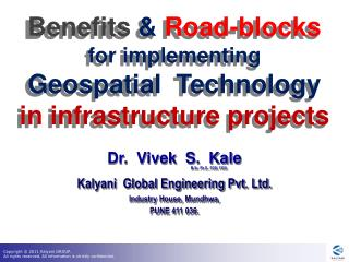 Benefits  &  Road-blocks  for  implementing  Geospatial   Technology  in  infrastructure  projects