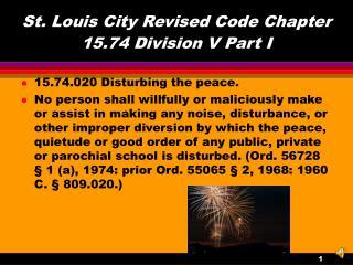 St. Louis City Revised Code Chapter 15.74 Division V Part I