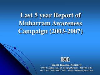 Last 5 year Report of Muharram Awareness Campaign (2003-2007)