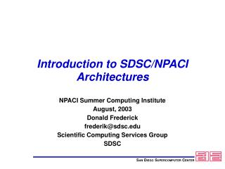 Introduction to SDSC/NPACI Architectures
