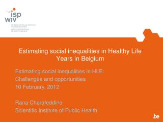 Estimating social inequalities in Healthy Life Years in Belgium